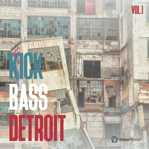 Kick Bass Detroit, Vol. 1 (2016)