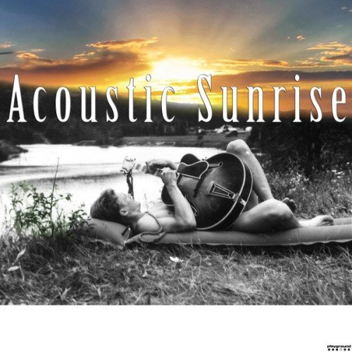 VA - Acoustic Sunrise (2016)