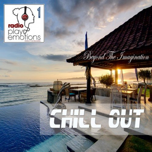 VA - Play Emotions Vol.1: Beyond the Imagination Chill Out (2016)