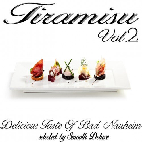 VA - Tiramisu Vol.2: Delicious Taste Of Bad Nauheim Selected by Smooth Deluxe (2016)