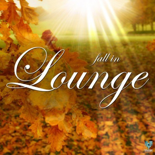 VA - Fall In Lounge (2016)