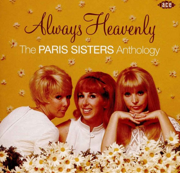 The Paris Sisters - Always Heavenly: The Paris Sisters Anthology (2016) [Remastered]