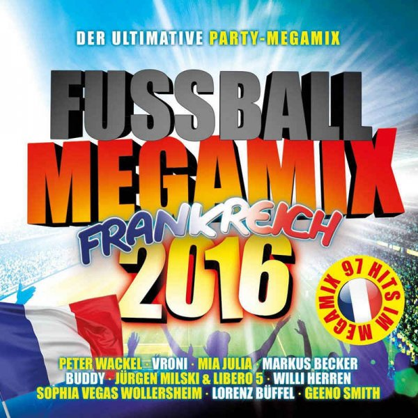 VA - Fussball Megamix Frankreich 2016 Der Ultimative Party-Megamix (2016)