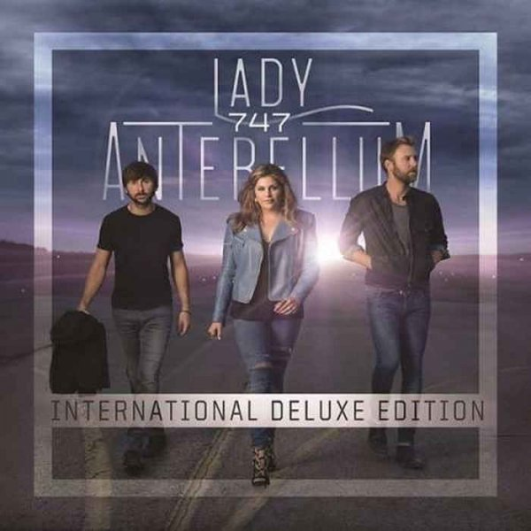 Lady Antebellum - 747 [Interneshinal Deluxe Edition] (2015)