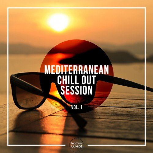 VA - Mediterranean Chill Out Session Vol.1 (2016)