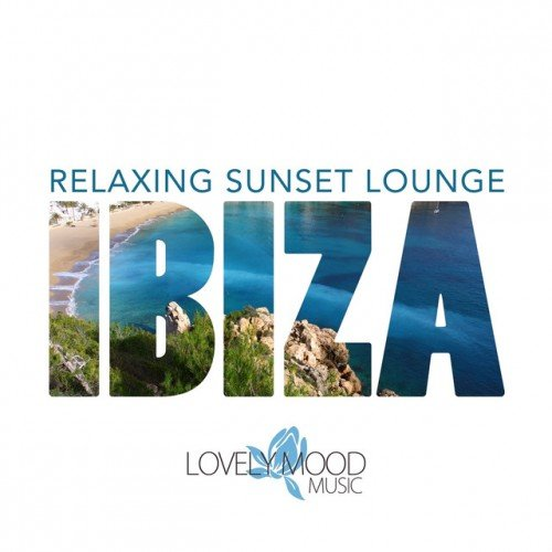 VA - Relaxing Sunset Lounge: Ibiza (2016)