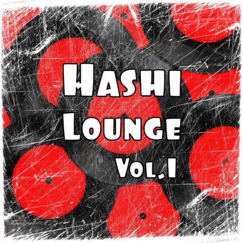 VA - Hashi Lounge Vol.1 (2016)