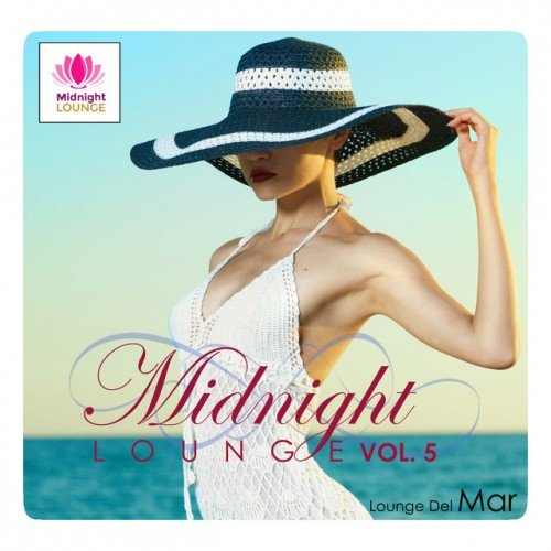 VA - Midnight Lounge Vol.5: Lounge Del Mar (2016)