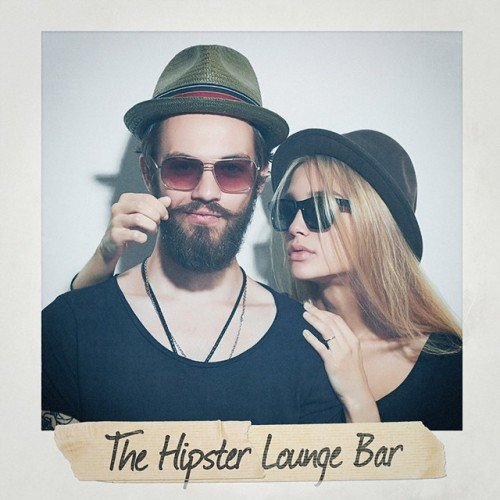 VA - The Hipster Lounge Bar (2016)