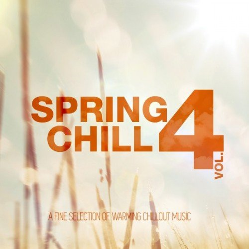 VA - Spring Chill Vol.4 (2016)