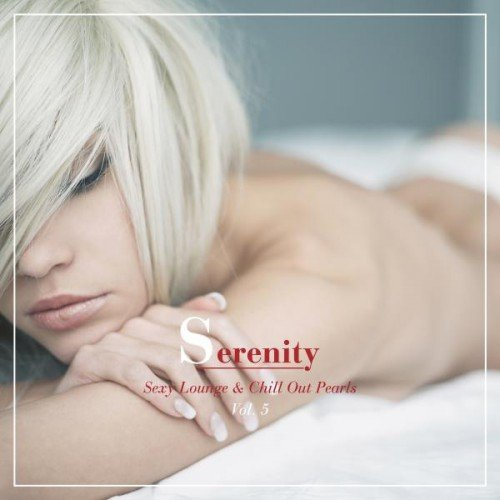 VA - Serenity: Sexy Lounge and Chill out Pearls Vol.5 (2016)