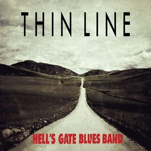 Hell's Gate Blues Band - Thin Line (2016)