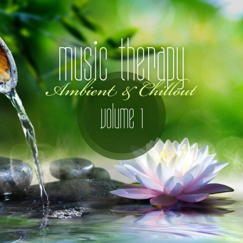 VA - Music Therapy: Ambient and Chillout Vol.1 (2016)
