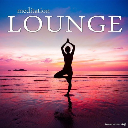 VA - Meditation Lounge (2016)