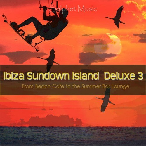 VA - Ibiza Sundown Island Deluxe 3: From Beach Cafe to the Summer Bar Lounge (2016)