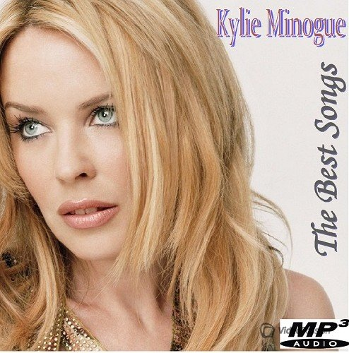 Kylie Minogue - The Best Songs (2016)
