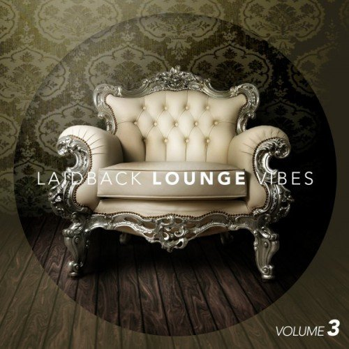 VA - Laid-Back Lounge Vibes Vol.3 (2016)