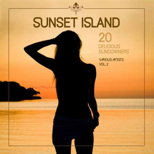 VA - Sunset Island: 20 Delicious Sundowners Vol.2 (2016)