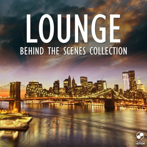 VA - Lounge Behind the Scenes Collection (2016)