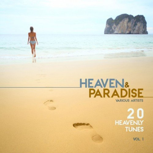 VA - Heaven and Paradise Vol.1: 20 Heavenly Tunes (2016)