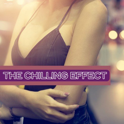 VA - The Chilling Effect (2016)