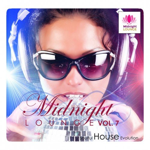 VA - Midnight Lounge Vol.7: Soulful House Evolution (2016)