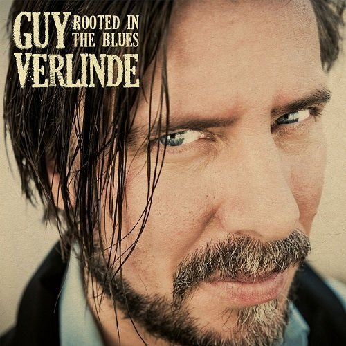 Guy Verlinde - Rooted in the Blues (2016)