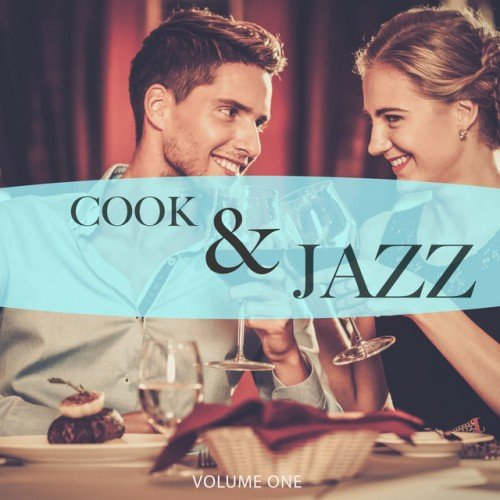 VA - Cook and Jazz Vol.1: Finest In Smooth Electronic Jazz (2016)