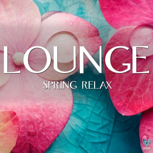 VA - Lounge Spring Relax (2016)