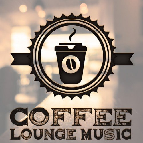VA - Coffee Lounge Music (2016)
