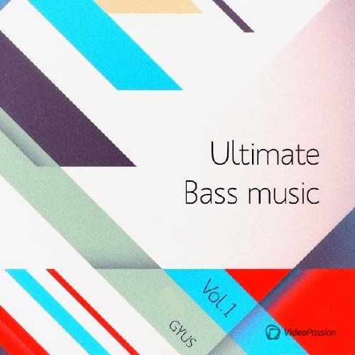 Ultimate Bass Music Vol.1 (2016)