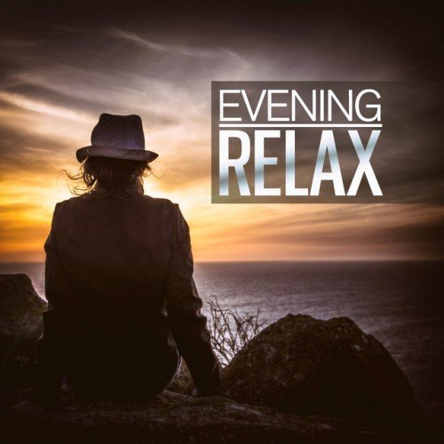 VA - Evening Relax: The Best Ambient Chillout Relaxing Music (2016)