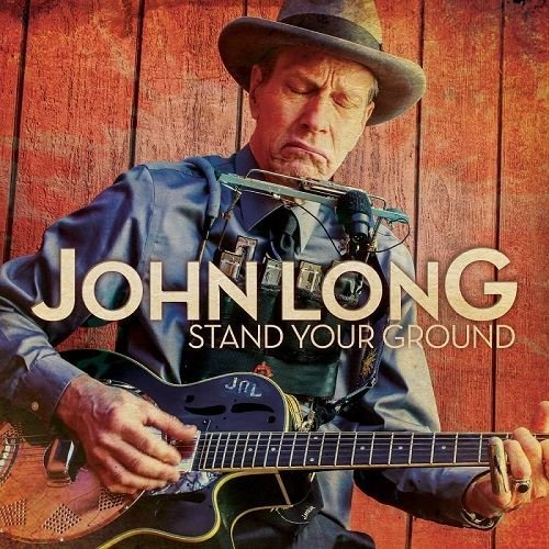 John Long - Stand Your Ground (2016)