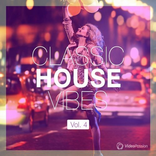 Classic House Vibes Vol.4 (2016)