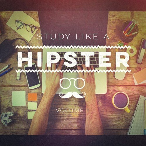 VA - Study Like a Hipster Vol.1 (2016)