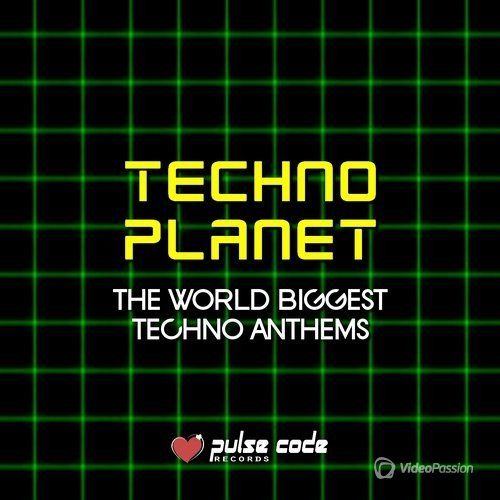 Techno Planet (The World Biggest Techno Anthems) (2016)