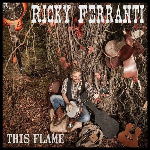 Ricky Ferranti - This Flame (2016)