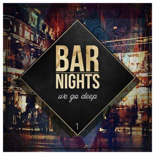 VA - Bar Nights: We go deep (2016)