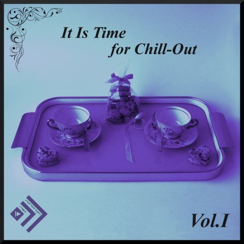 VA - It Is Time for Chill-out Vol.1 (2016)