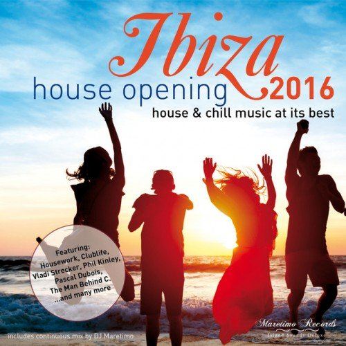VA - Ibiza House Opening 2016: House and Chillout Music at Its Best (2016)