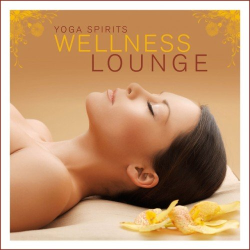 VA - Yoga Spirits: Wellness Lounge (2016)