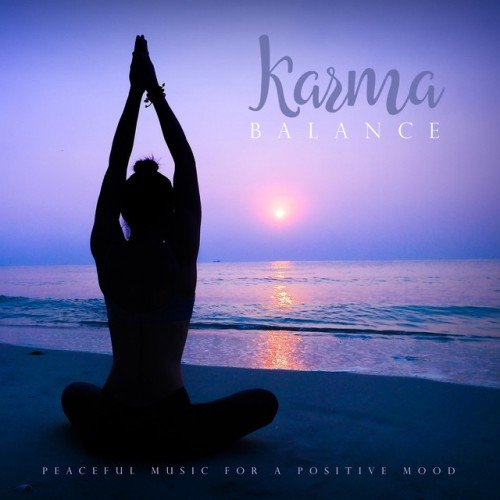 VA - Karma Balance: Peaceful Music for a Positive Mood (2016)