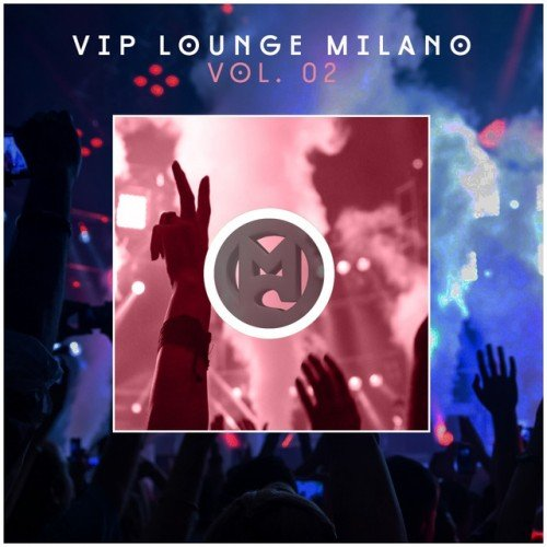 VA - Vip Lounge Milano Vol.02 (2016)