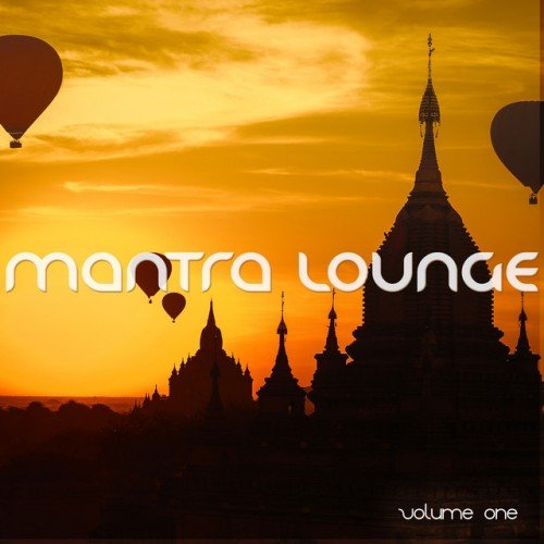 VA - Mantra Lounge Vol.1: Good Karma Music (2016)