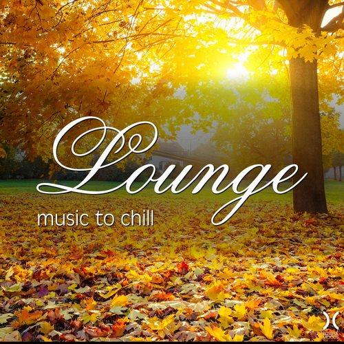 VA-Lounge Music To Chill (2016)
