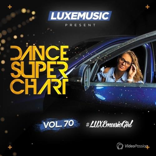 LUXEmusic - Dance Super Chart Vol. 70 (2016)