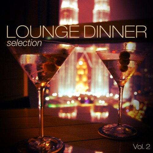 VA - Lounge Dinner Selection Vol.2 (2016)