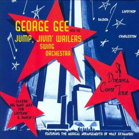George Gee - If Dreams Come True (2007)