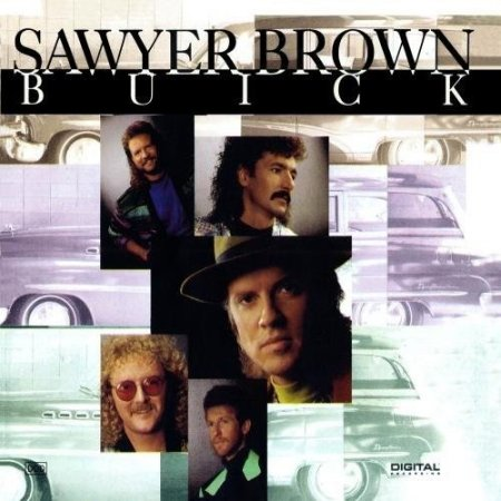 Sawyer Brown - Buick (1991)