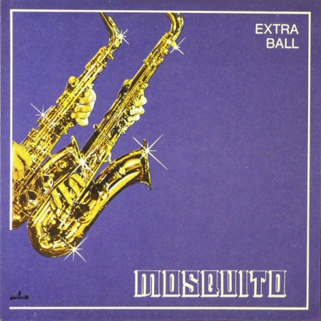 Extra Ball - Mosquito (1981)
